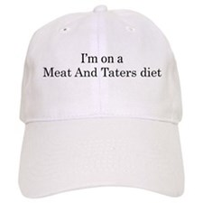 Meat And Taters diet Baseball Cap