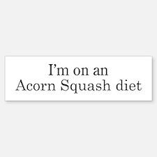 Acorn Squash diet Bumper Bumper Bumper Sticker