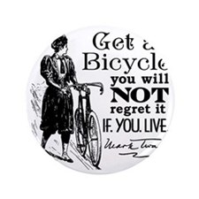 """Twain Get A Bicycle Quote 3.5"""" Button"""