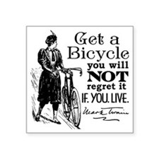 "Twain Get A Bicycle Quote Square Sticker 3"" x 3"""