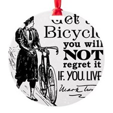 Twain Get A Bicycle Quote Ornament