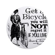 Twain Get A Bicycle Quote Round Ornament