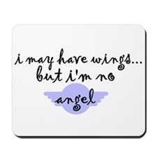 I'm no Angel Mousepad