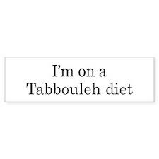 Tabbouleh diet Bumper Bumper Sticker
