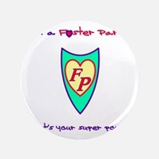 "What's your super power? 3.5"" Button"
