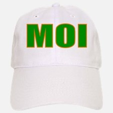 moi (matches with MOI PART DEUX Baseball Baseball Cap