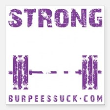 """STRONG THE NEW 50 - PURP Square Car Magnet 3"""" x 3"""""""