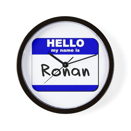 hello my name is ronan Wall Clock