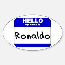 hello my name is ronaldo Oval Decal