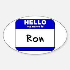 hello my name is ron Oval Decal