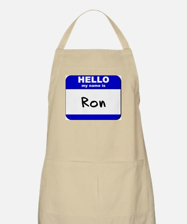 hello my name is ron  BBQ Apron