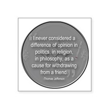 """A Difference of Opinion Square Sticker 3"""" x 3"""""""