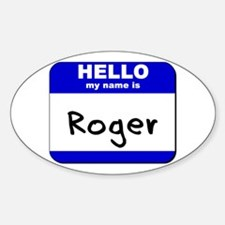 hello my name is roger Oval Decal