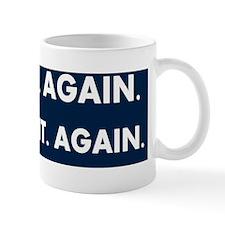 He Won Again! Mug