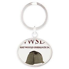 What Would Sherlock Do? Oval Keychain