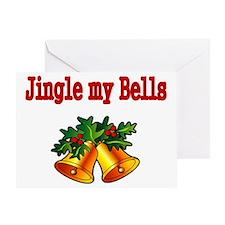Jingle my Bells Greeting Card