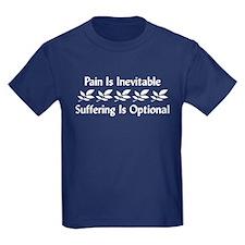 Pain Is Inevitable T