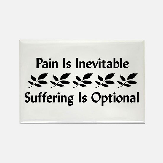 Pain Is Inevitable Rectangle Magnet