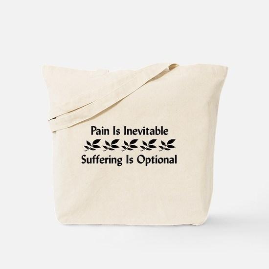 Pain Is Inevitable Tote Bag