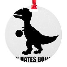T-Rex Hates Bowling-1 Ornament