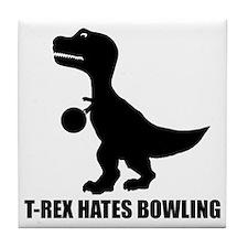 T-Rex Hates Bowling-1 Tile Coaster