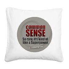Common Sense Square Canvas Pillow