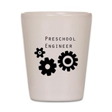 Preschool Engineer Original Shot Glass