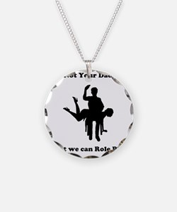 Not Your Daddy Necklace