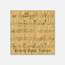 "retired music teacher throw Square Sticker 3"" x 3"""