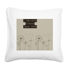 Believe in Wishes Dandelions Square Canvas Pillow