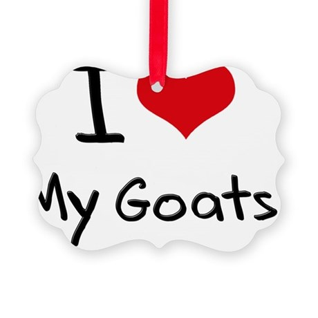 I Love My Goats Picture Ornament