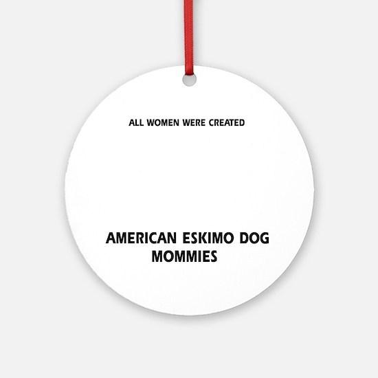 American Eskimo dog mommy Round Ornament