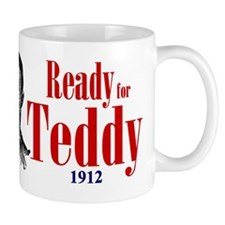 Teddy Roosevelt 1912 Small Mug