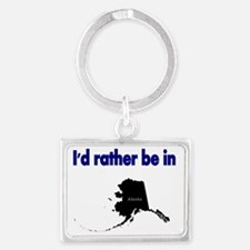 Id rather be in Alaska Landscape Keychain