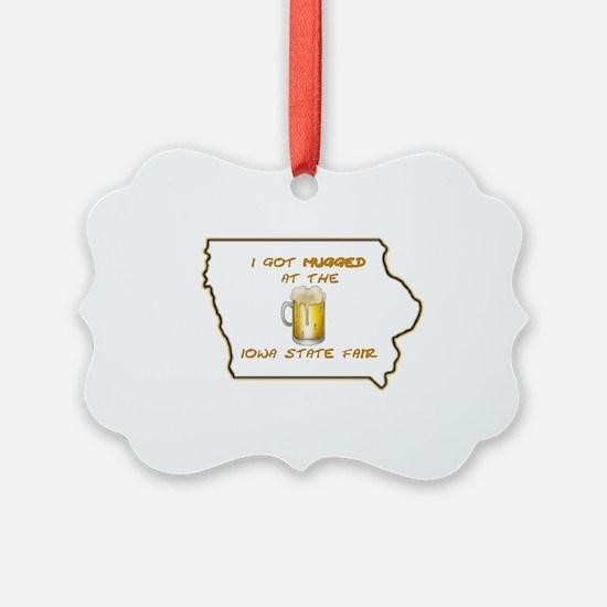 Iowa Got Mugged Ornament
