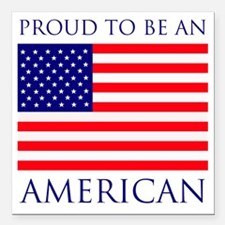 "Proud American Square Car Magnet 3"" x 3"""
