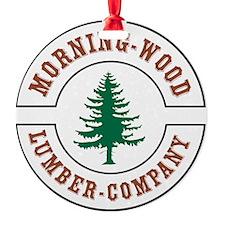 Morning Wood Lumber Company Ornament
