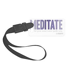 Meditate  Luggage Tag