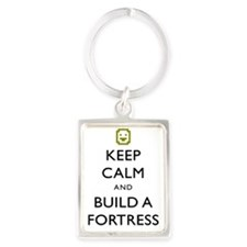 Keep Calm and Build A Fortress ( Portrait Keychain