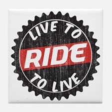 Live to Ride - Ride to Live Tile Coaster