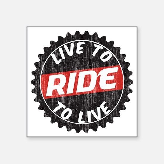 "Live to Ride - Ride to Live Square Sticker 3"" x 3"""