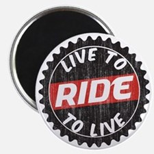 Live to Ride - Ride to Live Magnet