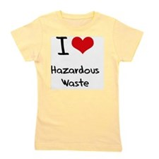 I Love Hazardous Waste Girl's Tee