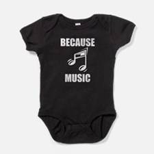 Because Music Baby Bodysuit