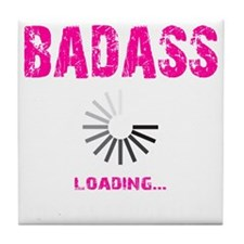 BADASS LOADING - PINK Tile Coaster