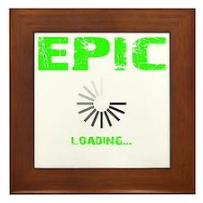 EPIC LOADING - ELECTRIC LIME Framed Tile