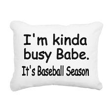 Im kinda busy Babe Rectangular Canvas Pillow