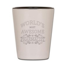 MOST AWESOME NURSE White ADVICE PHARMAC Shot Glass