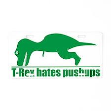 Funny Green T-rex Hates Pus Aluminum License Plate