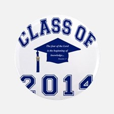 """Class Of 2014 Christian Knowledge 3.5"""" Button"""